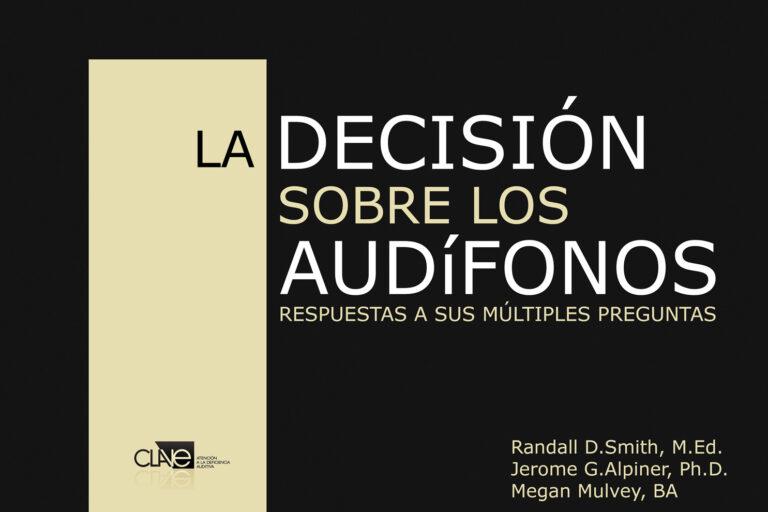 Portada La decisión sobre los audífonos: Respuestas a sus múltiples preguntas