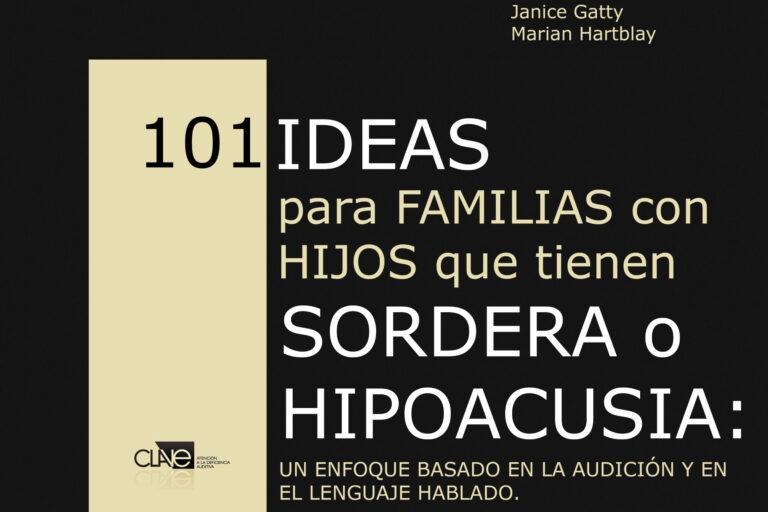 Portada 101 ideas para familias con niños que tienen sordera